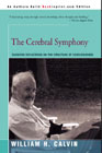 The Cerebral Symphony